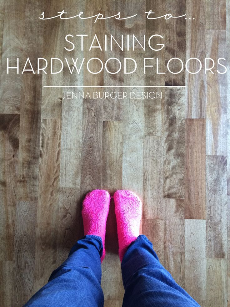 Steps to Staining Hardwood Floors to achieve a beautiful new finished floor! www.JennaBurger.com