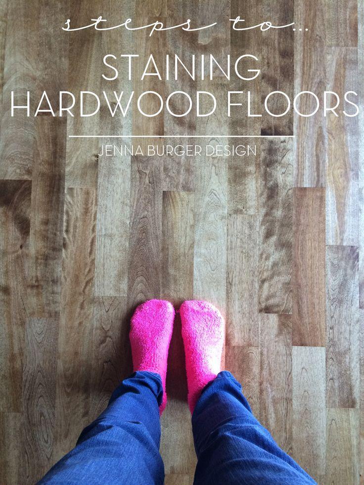 Steps to Staining Hardwood Floors to achieve a beautiful new finished floor! www.JennaBurger.com