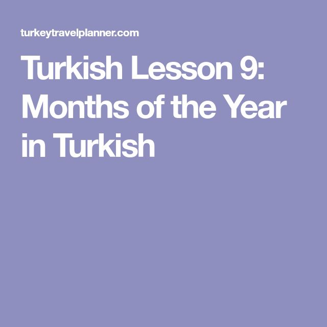 Turkish Lesson 9: Months of the Year in Turkish
