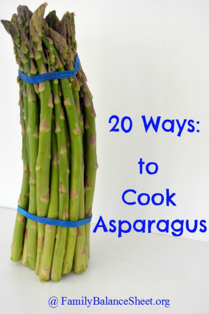 20 Ways to Cook Asparagus - There are many reasons to love spring and the fact that asparagus is in season is one of them. It is the best time of year to buy & eat asparagus.