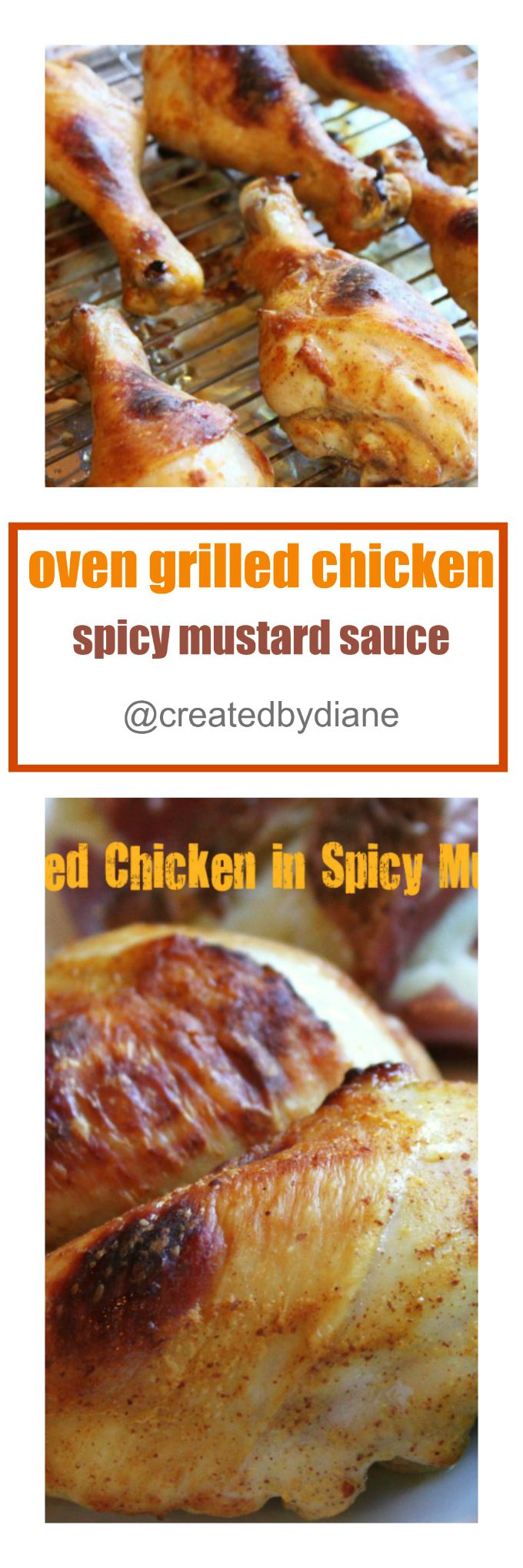 How to grill chicken in the oven, with a spicy mustard sauce