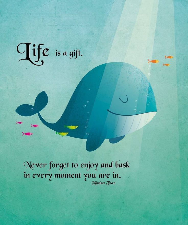 Life is a gift .. Quotes