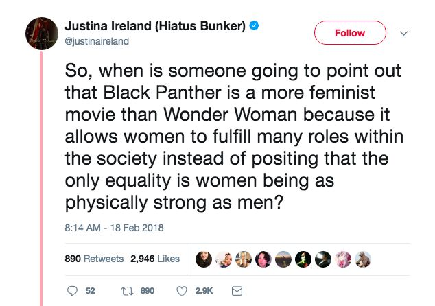 First thing's first, Black Panther was NOT a 'more feminist' film than Wonder Woman despite what this tweet says.  Both movies were amazing!  That being said, I saw Black Panther on opening day, and it was pretty dope.  I loved seeing all the amazing, fierce, powerful, smart, sophisticated, strong women❤️ in the film (and men❤️) Can't wait to see more of Shuri, Okoye, Nakia, and Ramonda in the MCU❤️ Give this headline a read.  These girls are amazing!