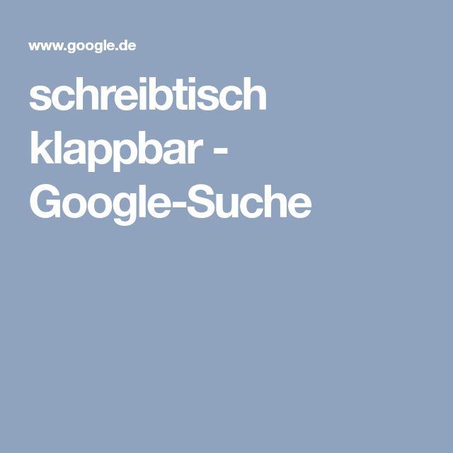 schreibtisch klappbar - Google-Suche