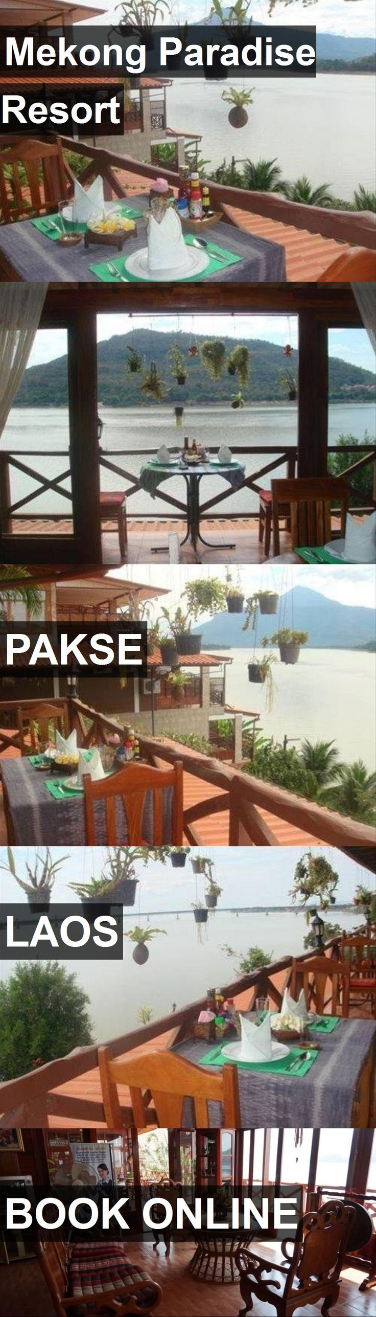 Hotel Mekong Paradise Resort in Pakse, Laos. For more information, photos, reviews and best prices please follow the link. #Laos #Pakse #travel #vacation #hotel