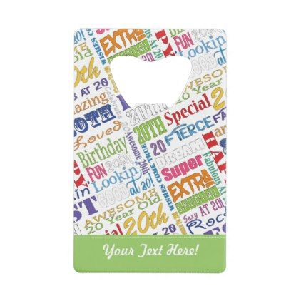 Unique And Special 20th Birthday Party Gifts Credit Card Bottle Opener - patterns pattern special unique design gift idea diy