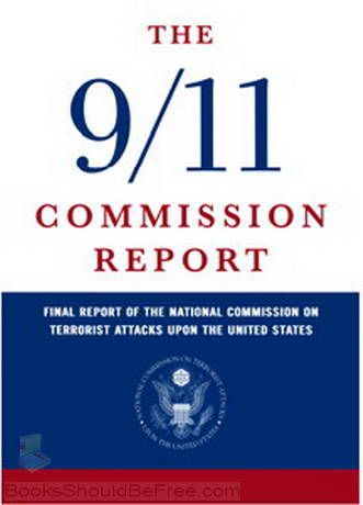The 9/11 Commission Report, formally named Final Report of the National Commission on Terrorist Attacks Upon the United States, is the official report of the events leading up to the September 11, 2001 attacks.
