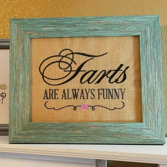 Funny Bathroom Sign, Funny Bathroom Decor, Rustic Decor, Funny White Elephant Gift, Kids Bathroom Decor, Farts are Funny, Novelty Gag Gift