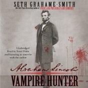 Abraham Lincoln: Vampire Hunter [audio book]