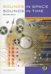 Sounds in Space - Sounds in Time Book With CD: Musical Instruments by Dr Richard Vella and Prof Andy Arthurs 2003