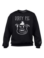 *Limited Edition* Dirty Pig To The Core Sweatshirt