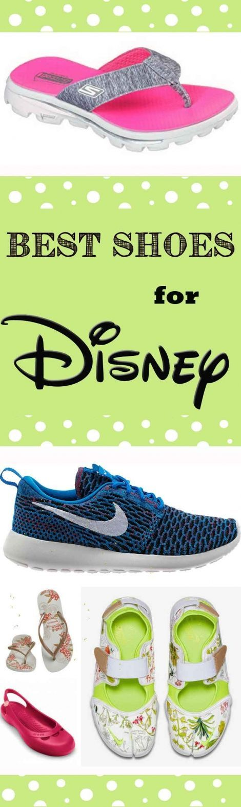 Best shoes for Disney World and Disneyland.  What are the best and most comfortable shoes to wear into the parks?  From Skechers to Flip Flops, here is what we thought! #disneyworld #disneyland #vacation #planning