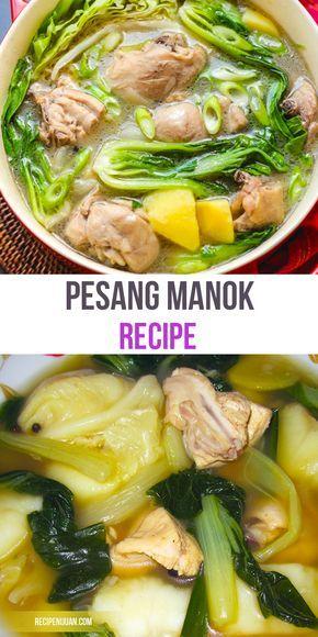 The Original Filipino Recipe of Pesang Manok