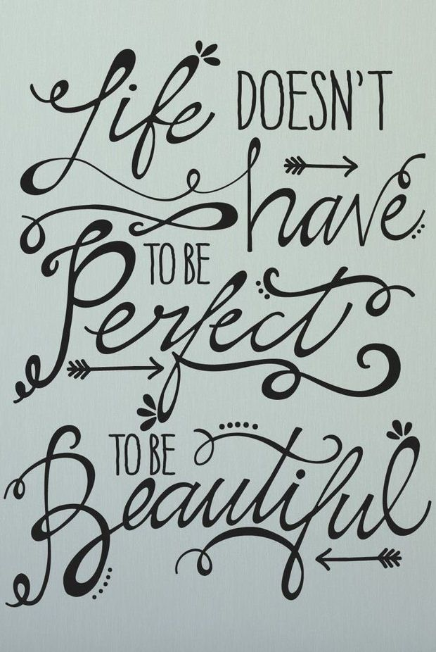 Life Doesn't Have to Be Perfect to Be Beautiful #quote #wall #art