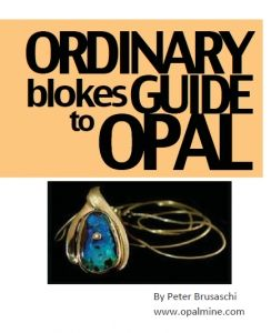 Opal Processing:  Just about all you need to know about working with opal in peter's opal-bloke-E-book-download. Gathered over a 40 year period travelling the opal fields and working with Australian opal