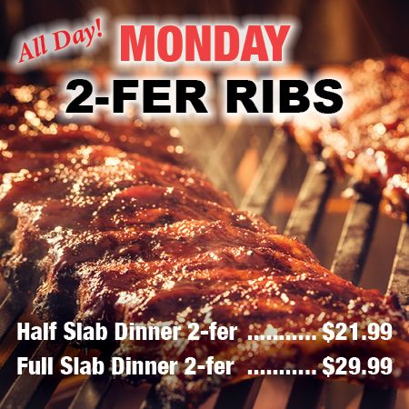 Our famous fall-off-the-bone ribs are a fabulous deal on Mondays!