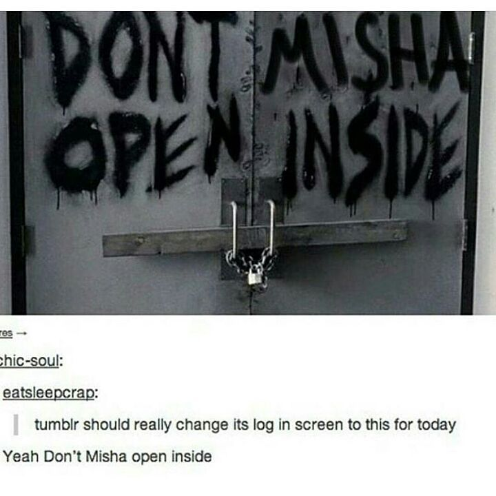 I was so confused as to why it said don't misha open inside... then I understood.