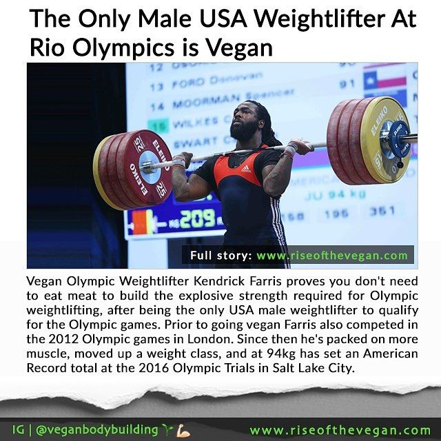 Vegan Olympic Weightlifter Kendrick Farris proves you don't need to eat meat to build the explosive strength required for Olympic weightlifting after being the only USA male weightlifter to qualify for the Olympic games . Prior to going vegan Farris also competed in the 2012 Olympic games in London. Since then Farris has packed on more muscle moved up a weight class and at 94kg he set an American Record total at the 2016 Olympic Trials in Salt Lake City . Full story with images and video…