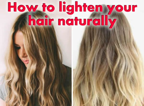 Hair Lightening Naturally How To Do It Lightening Dark Hair