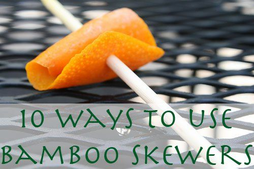 Here are 10 super smart ways to use bamboo skewers in cooking!