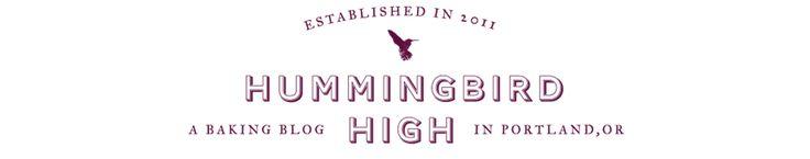 Hummingbird High - A Desserts and Baking Food Blog in Portland, Oregon