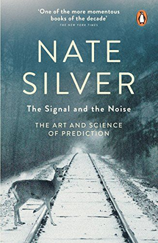 The Signal and the Noise: The Art and Science of Predicti... https://www.amazon.de/dp/0141975652/ref=cm_sw_r_pi_dp_U_x_P.uuAbAWQHGDZ