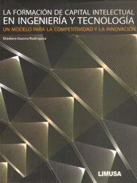LIBROS LIMUSA: FORMACIÓN DE CAPITAL INTELECTUAL EN INGENIERIA Y T...