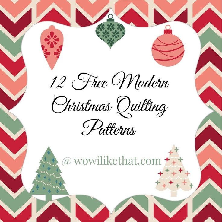 Free Modern Christmas Quilting Patterns @ wowilikethat.com