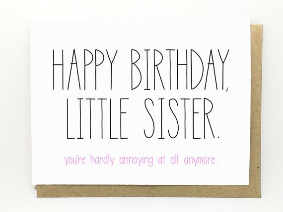 16 best cards images on pinterest anniversary cards envelope funny birthday card little sister youre by cheekykumquat bookmarktalkfo Image collections