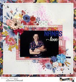 Nana's Love #dlishscraps #scrapbooking #cocoavanilla #layout #flowers #floral #fussycutting #diecut #watercolour
