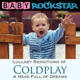 Coldplay: A Head Full of Dreams - Lullaby Renditions [CD]