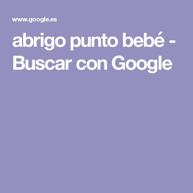 abrigo punto bebé - Buscar con Google
