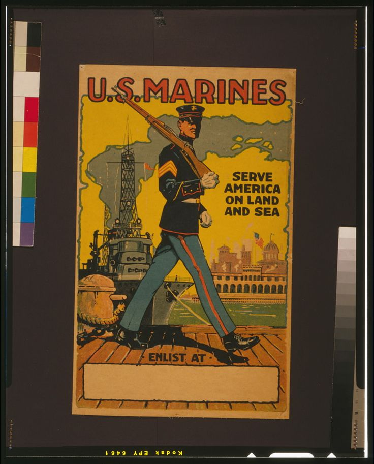 U.S. Marines - serve America on land and sea. Published: [between 1914 and 1918]. U.S. Marines recruitment poster showing marine with a rifle patrolling docks. Library of Congress Prints and Photographs Division Washington, D.C.