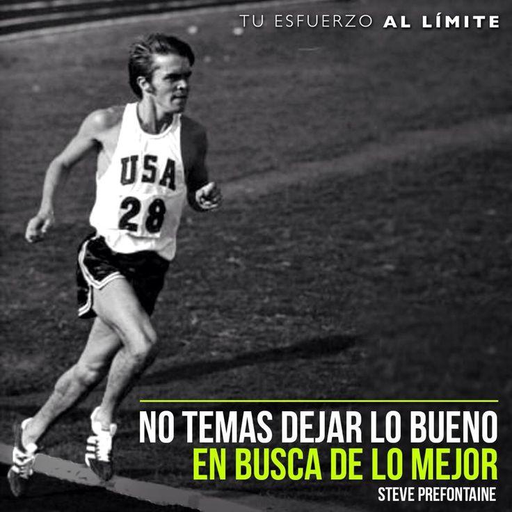 No temas dejar lo bueno en busca de lo mejor. #Steve #Prefontaine #Nike #Adidas…