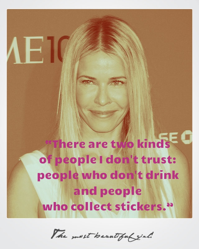 people who don't drink & stickers. Yep. @Chelsea Lately / Chelsea Handler