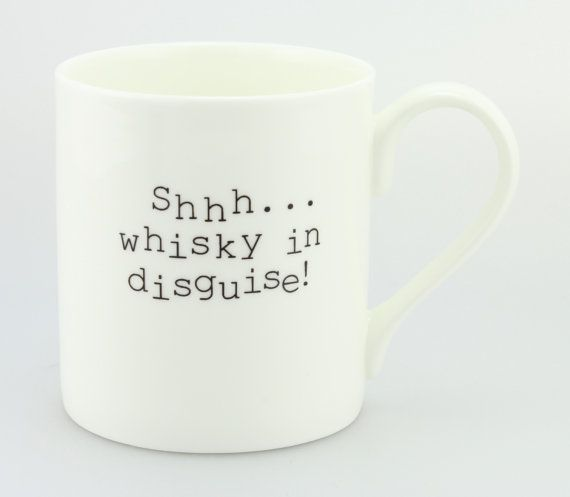Shhh.. Whisky in disguise mug cup. Whisky themed gift fun and quirky gift for men or women Coffee tea mug cup. Shhh... theres whisky in here on Etsy, £9.00