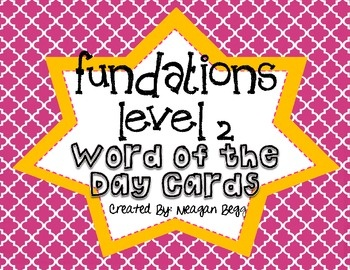 Fundations Level 2 Word of the Day Cards