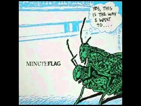 Minuteflag was an experimental jam band collaboration between members of the American punk bands Minutemen and Black Flag. Their only release, an EP, consist...