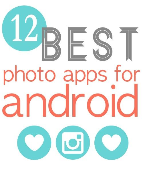 Best #android apps for photos and photo editing