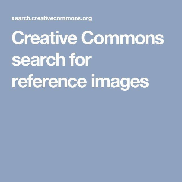 Creative Commons search for reference images