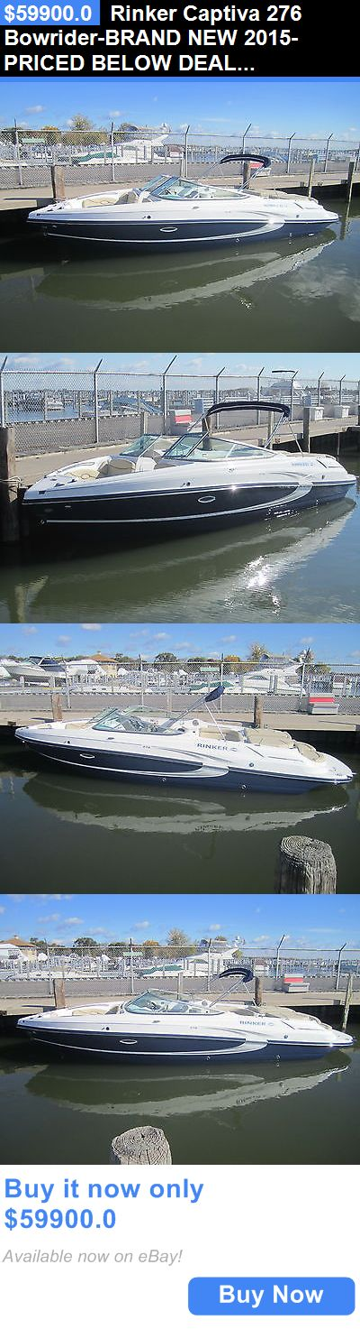 boats: Rinker Captiva 276 Bowrider-Brand New 2015-Priced Below Dealer Cost!! Blowout!! BUY IT NOW ONLY: $59900.0
