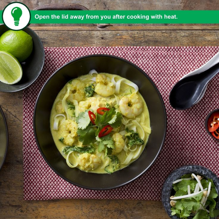 If you'd rather be on the couch than in the kitchen tonight, let Laksa soup be your saviour. Get this recipe from our Soups for all seasons collection!  Tip: Open the lid away from you after cooking with heat.