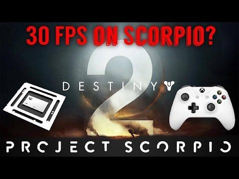 Destiny 2 Will Run At 30 Fps on Console...Will It Be Native 4K On Scorpio?