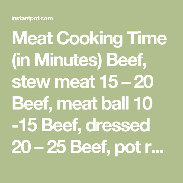 Meat Cooking Time In Minutes Beef Stew Meat 15 20 Beef