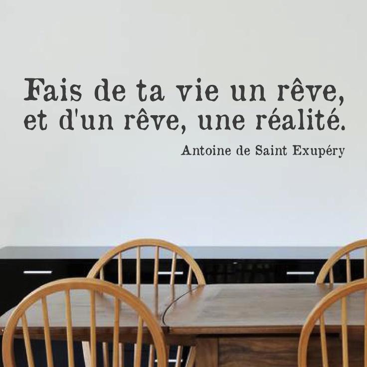 fais de ta vie un rêve,et d'un rêve, une réalité