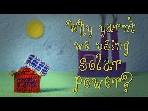 If solar power is cheaper and more sustainable than coal, why haven't we completely made the switch? Find out in this awesome animation made entirely from crocheted yarn: