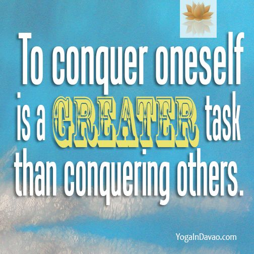 """Yoga in Davao Quote: """"To conquer oneself..."""""""