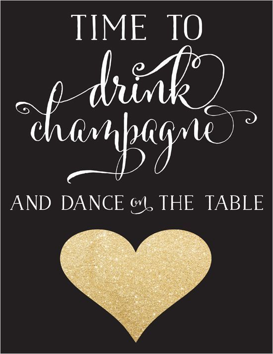 time to drink champagne and dance on the table HAPPY NEW YEAR