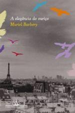 A ELEGÂNCIA DO OURIÇO - Muriel Barbery - Companhia das Letras
