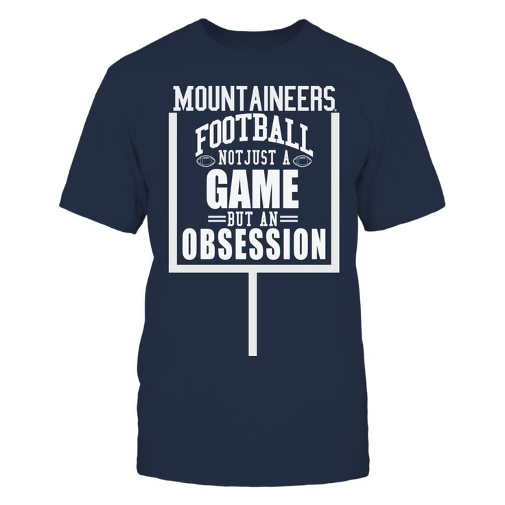 University West Virginia Mountaineers Football - An Obsession T-Shirt, Official University of West Virgina Football Fan Wear for the entire family  Not just a game, but an Obsession The ultimate in West Virginia Mountaineers fan wear for every member of the family.  The West Virginia Mountaineers Collection, OFFICIAL MERCHANDISE  Available Products:          Gildan Unisex T-Shirt - $25.95 Gildan Women's T-Shirt - $27.95 District Women's Premium T-Shirt - $29.95 Gildan Unisex Pullover Hoodie…
